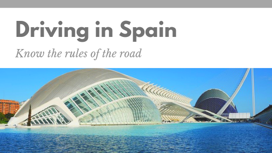Driving in Spain. Know the rules of the road.