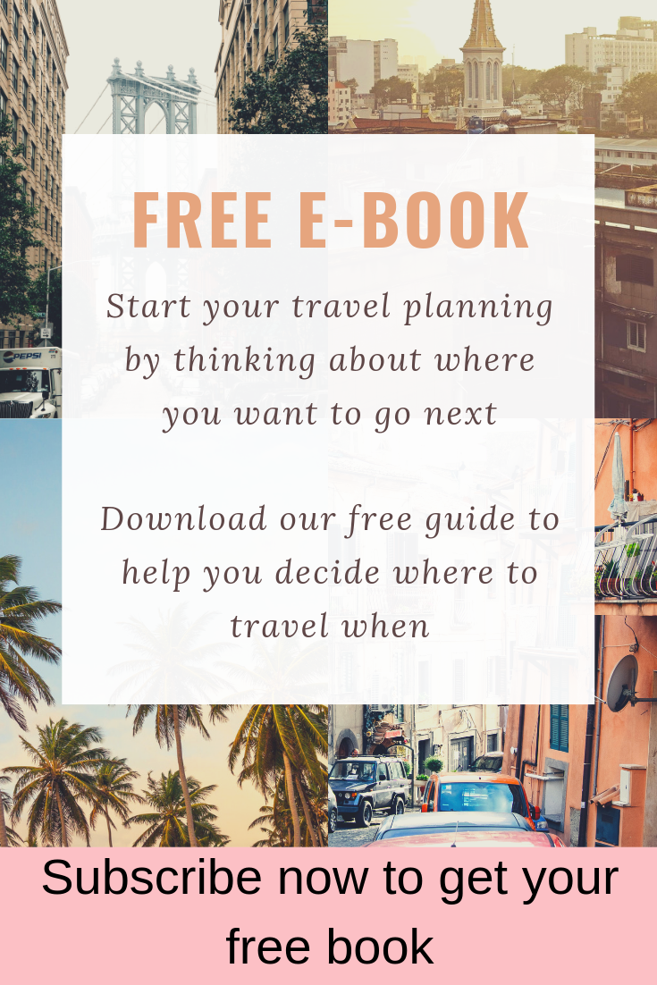 Free e-book. Start your travel planning by thinking about where you want to go next. Download our free guide to help you decide where to travel when. Subscribe now to get your free book.