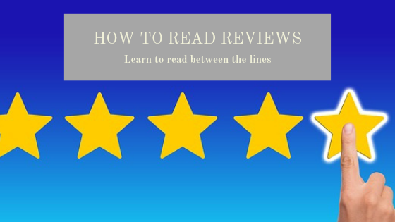 How to read reviews: Learn to read between the lines