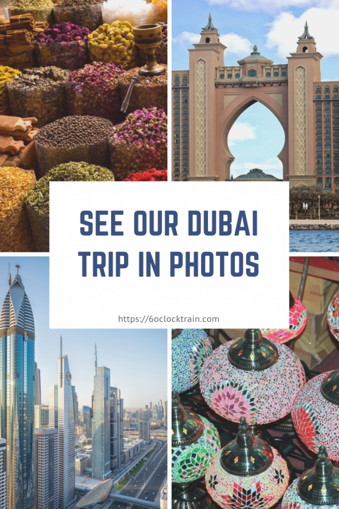 See our Dubai Trip in Photos