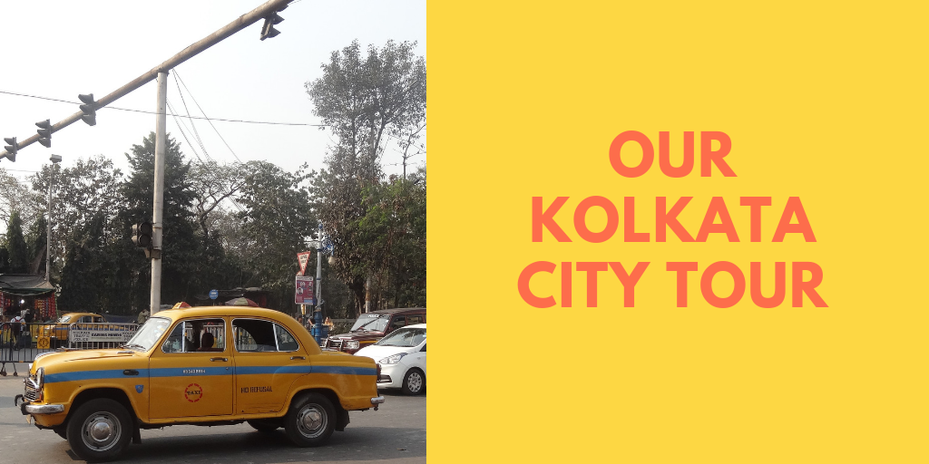 Our Kolkata City Tour