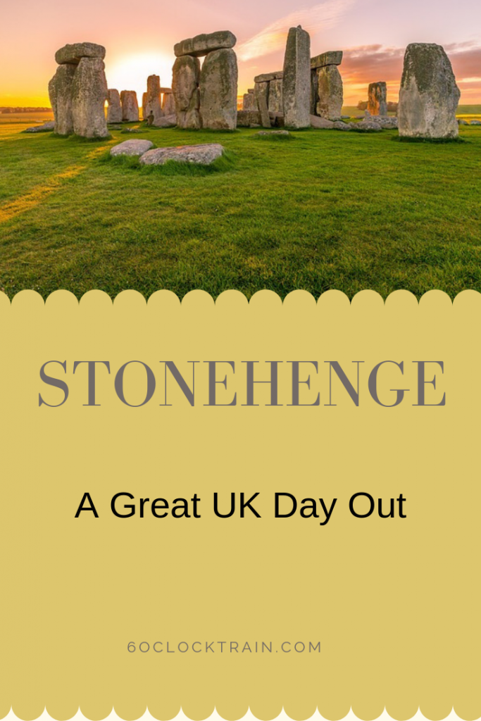 Stonehenge A great UK day out