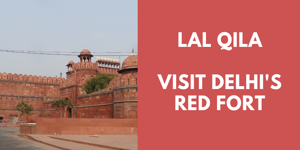 Lal Qila Visit Delhi's Red Fort