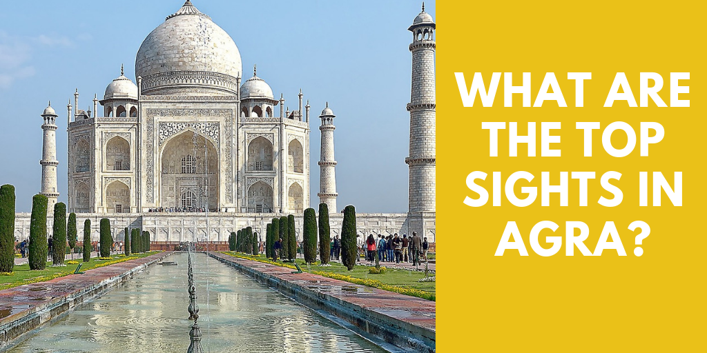 What are the top sights in Agra?