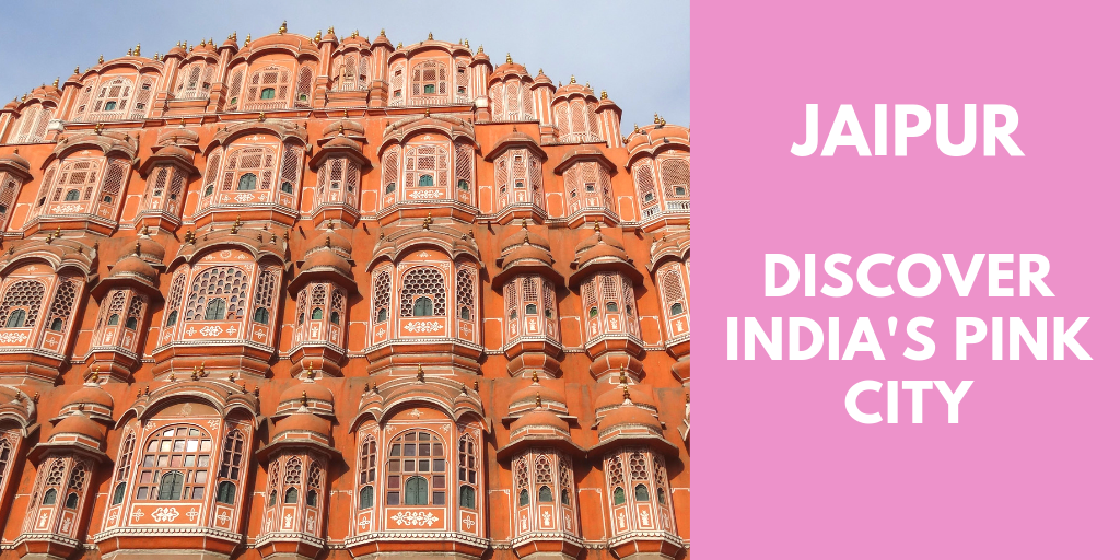 Jaipur Discover India's Pink City
