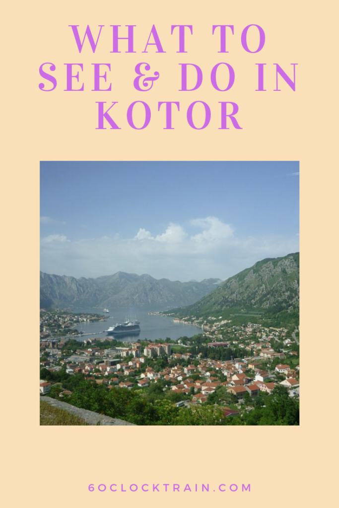 What to see & do in Kotor - European city break - Montenegro