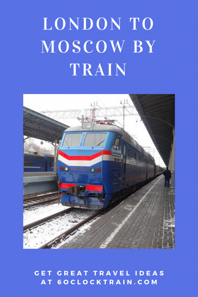 London to Moscow by Train