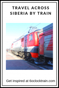 Travel Across Siberia by Train