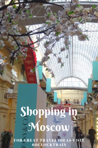 Try shopping in Moscow, Russia. The Gum Department Store is an amazing place to shop. Browse boutique shops. All set in a beautiful restored building.