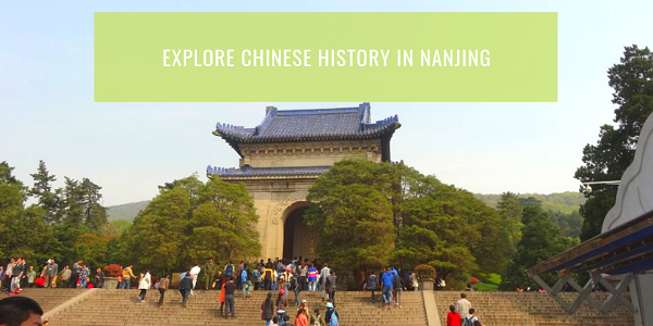 Explore Chinese History in Nanjing