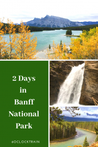 Spend at least 2 days in Banff National Park as part of your Canadian Rockies itinerary. This could be one of the most picturesque places on earth. #Banff #CanadianRockies #BanffNationalPark